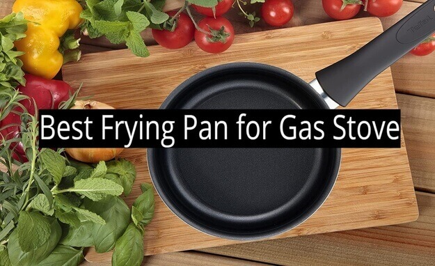 Best Frying Pan for Gas Stove