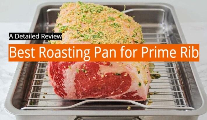best roasting pan for prime rib