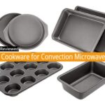 Best Cookware for Convection Microwave Oven